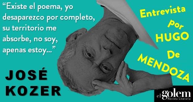Entrevista a José Kozer por Hugo De Mendoza