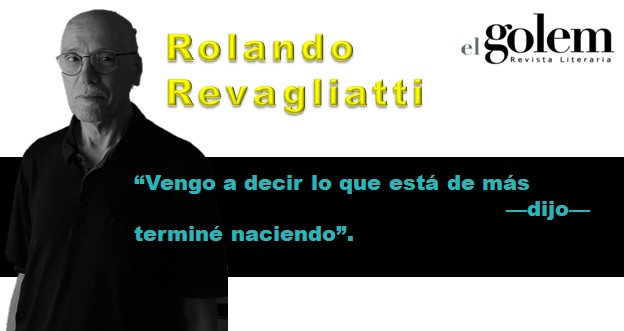 Poemas, poesía de Rolando Revagliatti