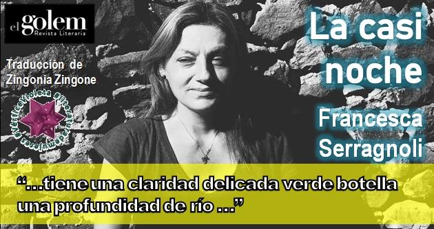 Poemas de Francesca Serragnoli de La casi noche