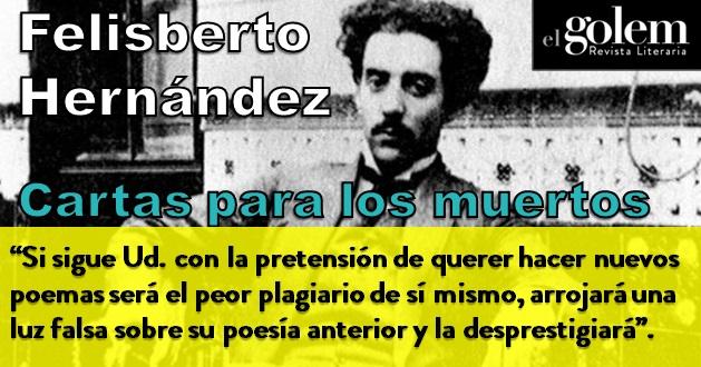 Cartas para los muertos. Felisberto Hernández.