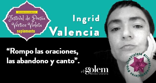 Poemas de Ingrid Valencia