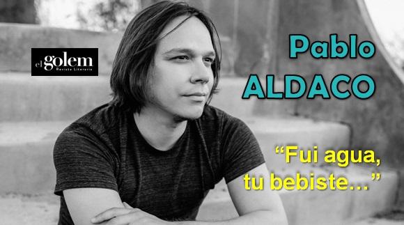 Poesía de Sonora, Pablo Aldaco