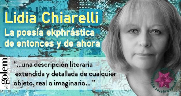 La poesía ekphrástica de entonces y de ahora. Lidia Chiarelli.