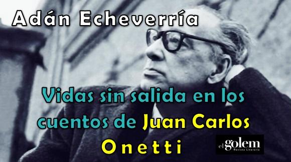 Ensayo sobre Juan Carlos Onetti