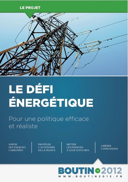Argumentaire 2 - Energies - Le défi énergétique. Pour une politique efficace et réaliste