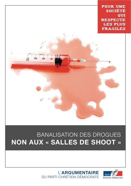 """Argumentaire 9 - Drogues - Banalisation des drogues : Non aux """"salles de shoot"""""""