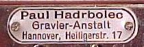 Blechschildchen Hadrbolec Hannover aufgenietet auf die Rückenplatte nur bei diesem Hersteller erkennbar