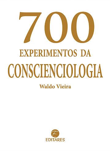 700 Experimentos da Conscienciologia