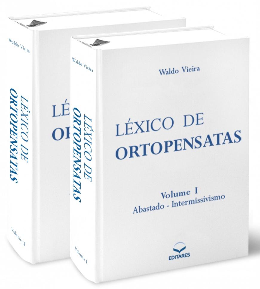 Léxico de Ortopensatas Vol. I e II