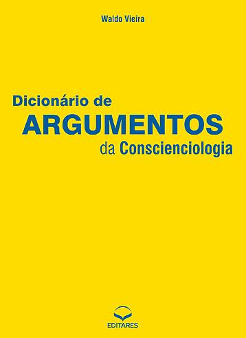 Dicionário de Argumentos da Conscienciologia