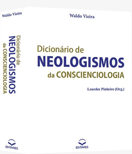 Dicionário de Neologismo da Conscienciologia