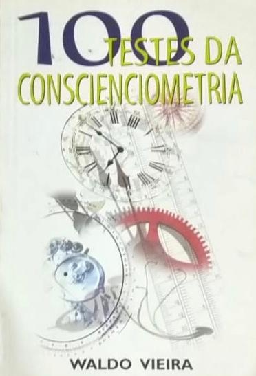 100 Testes da Conscienciometria