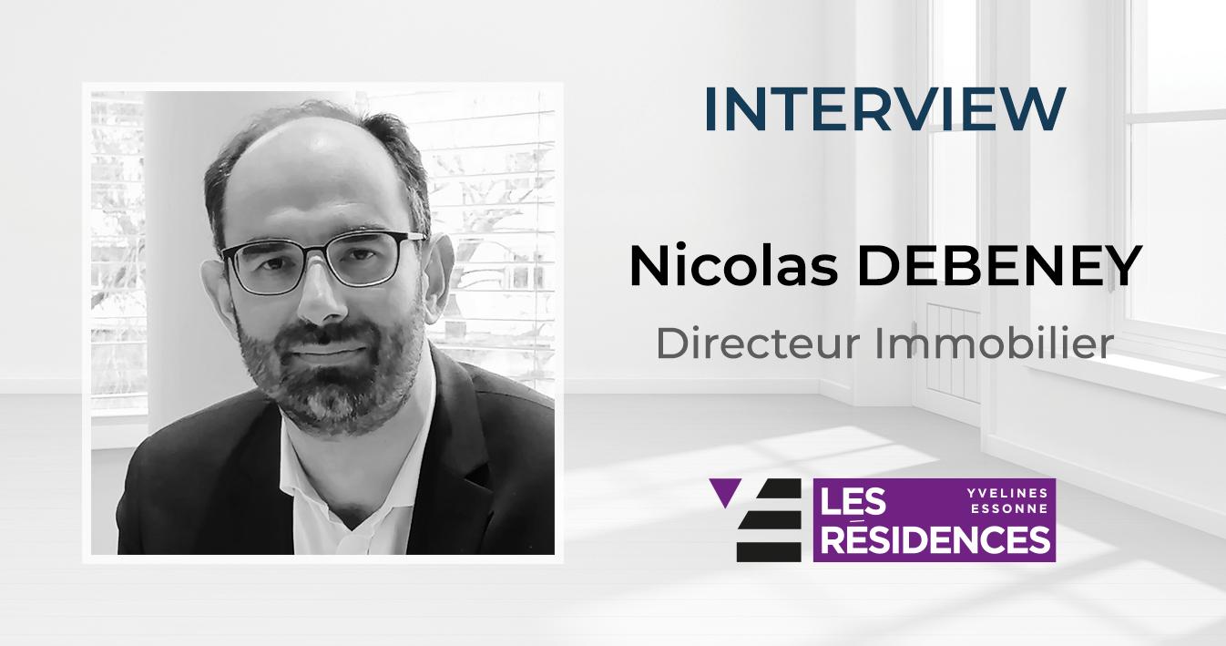 [INTERVIEW] Nicolas Debeney, Les Residences Yvelines Essonne : « OGGA vous permet d'envisager une massification realiste du logement connecte »