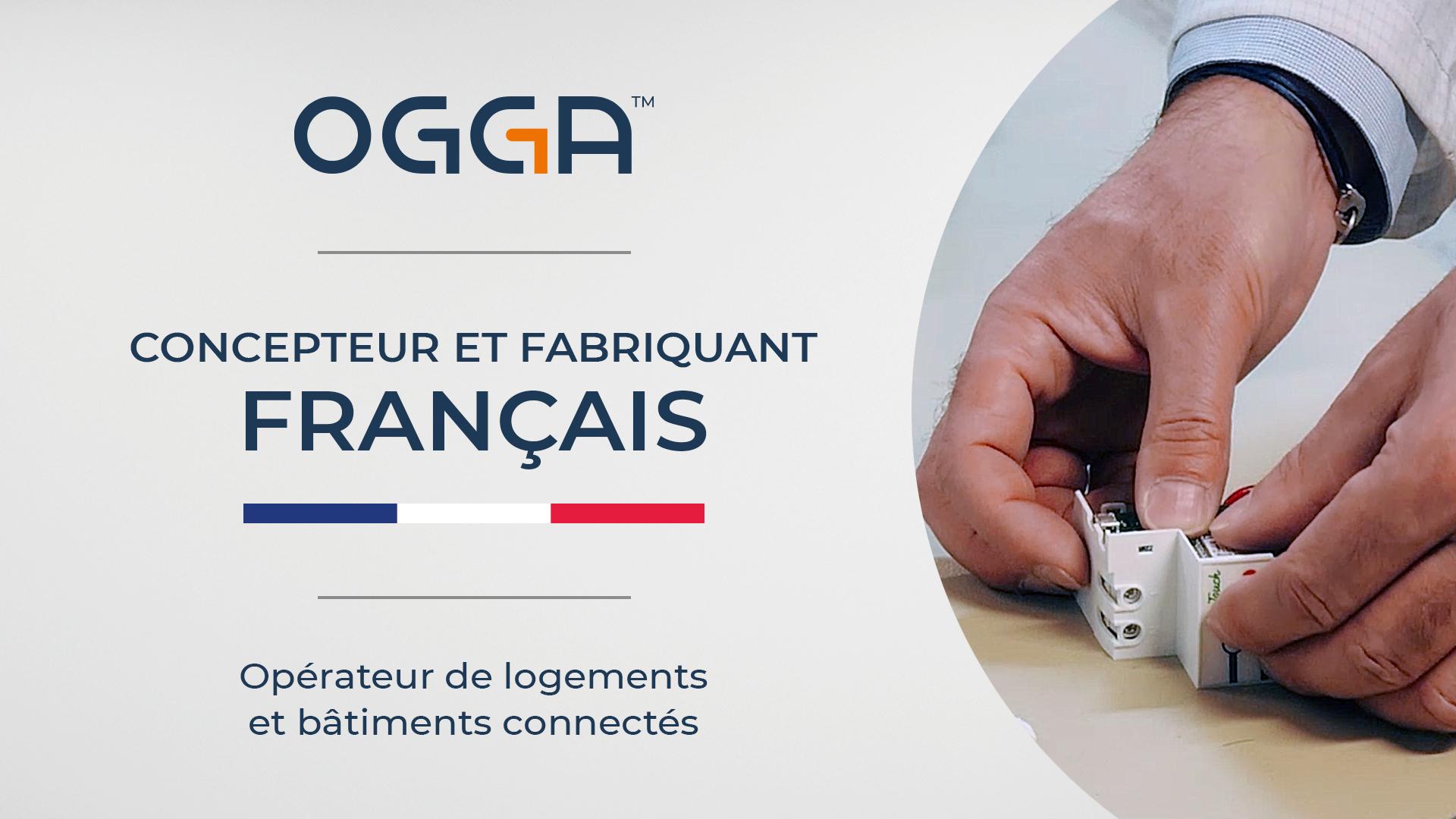 [Développement Durable] Pourquoi OGGA a choisi un ancrage 100% Français ?