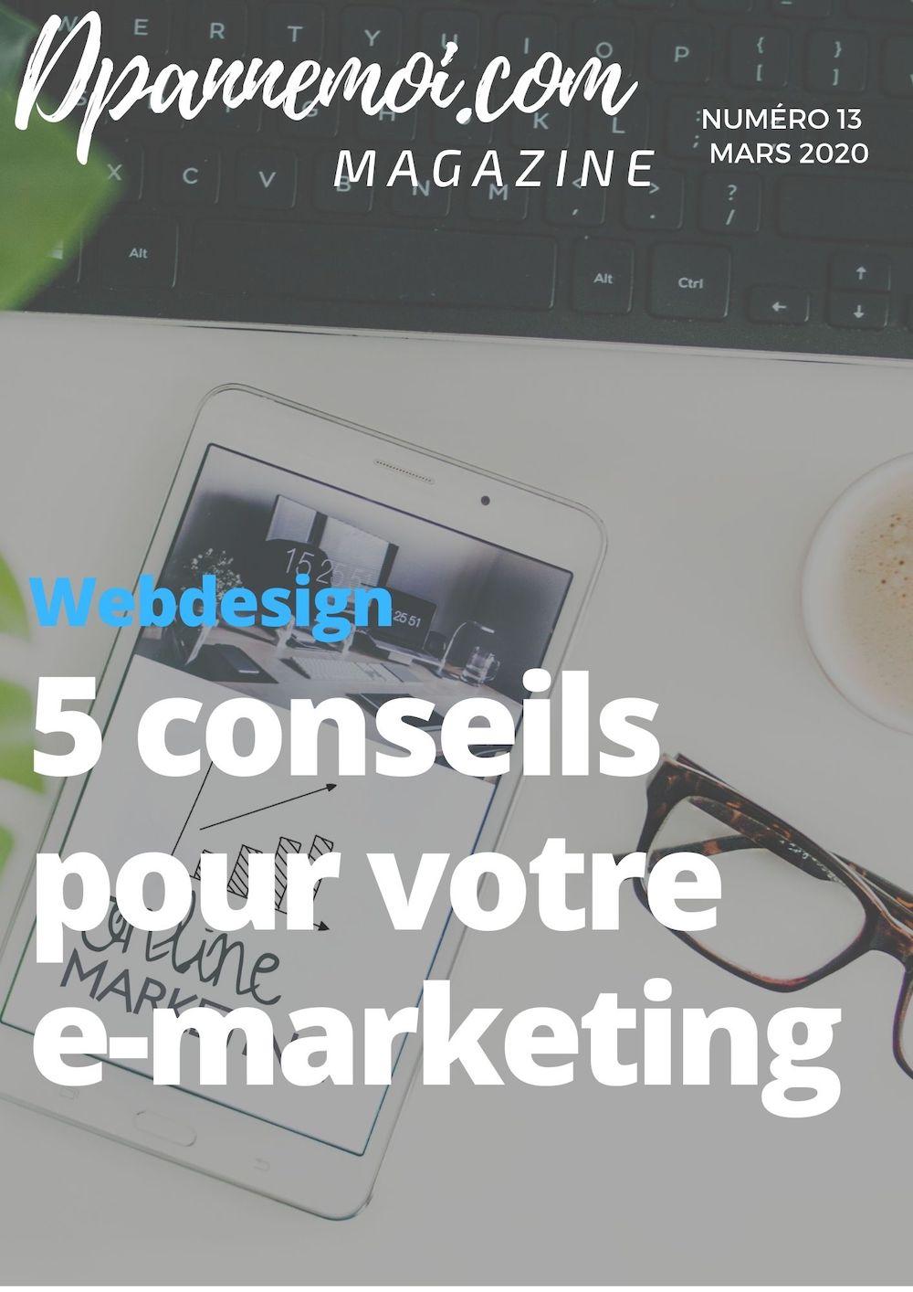 5 conseils pour un E-Marketing efficace