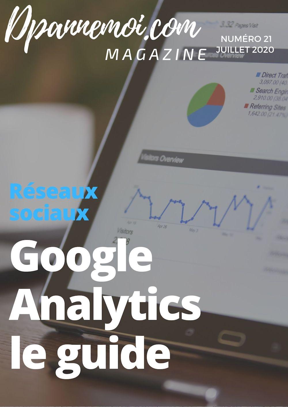 Le guide pour comprendre Google Analytics