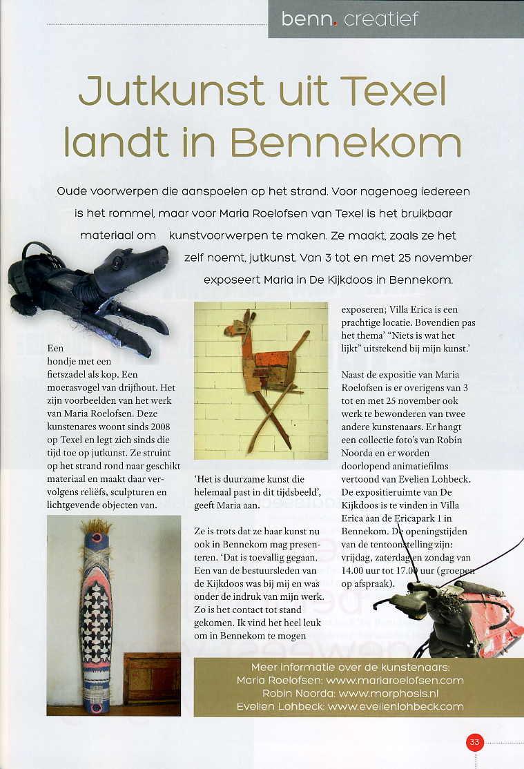 Artikel in 'benn', een nieuw glossy magazine huis-aan-huisblad dat door heel Bennekom en Wageningen Hoog is verspreid.