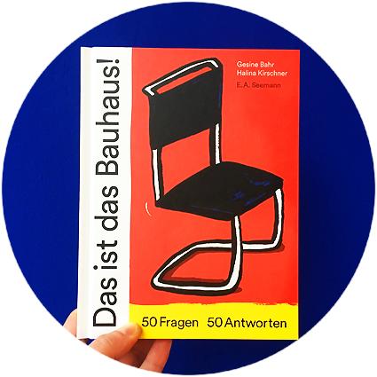 """""""Was ist das Bauhaus?"""" - herausgegeben von der Stiftung Bauhaus Dessau"""