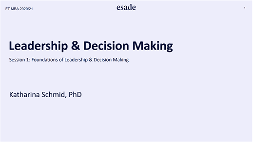 Term1 course の紹介 ~Leadership and Decision making~