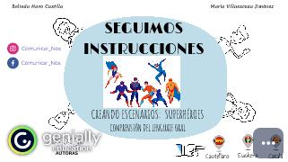 SEGUIMOS INSTRUCCIONES