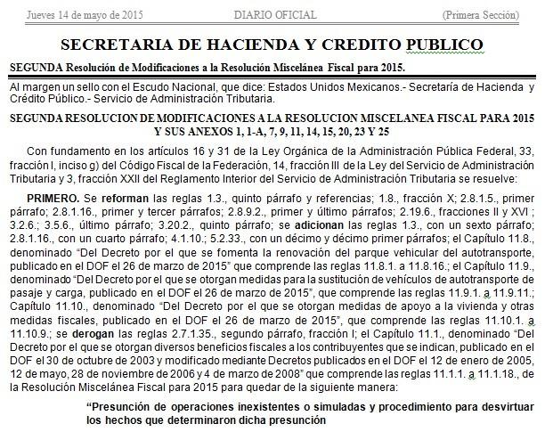 CLIC PARA VER DIARIO OFICIAL DEL 14 DE MAYO DONDE SE PUBLICA LA SEGUNDA RESOLUCIÓN DE MODIFICACIONES A  LA RMF 2015.