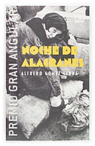 Noche de alacranes, de Alfredo Gómez Cerdá.