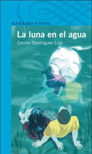 La luna en el agua, de Cecilia Domínguez Luis.