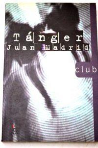 Tánger, de Juan Madrid