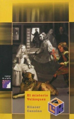 El misterio Velázquez, de Eliacer Cansino.