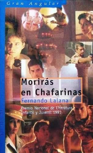 Morirás en Chafarinas, de Fernando Lalana.