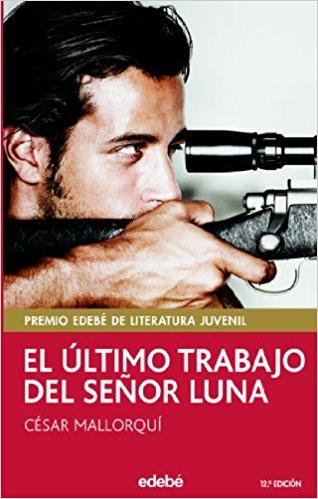 El último trabajo del señor Luna. César Mallorquí.
