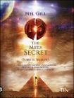 The Meta Secret - Mel Gill