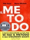 Il Metodo - Phil Stutz, Barry Michels,