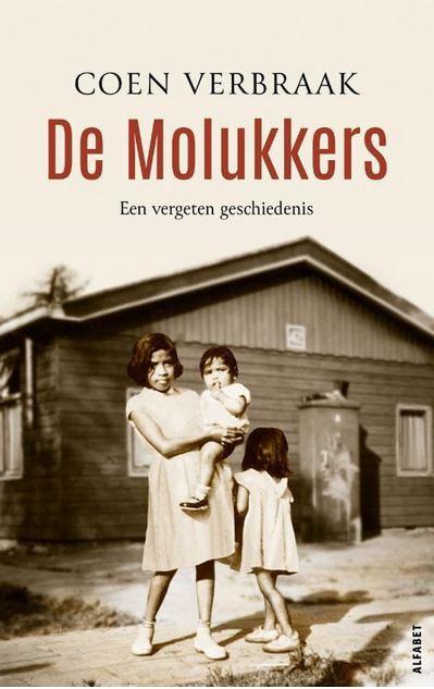 De Molukkers. Een vergeten geschiedenis