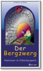Lechner, Der Bergzwerg