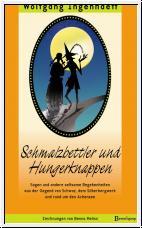 Ingenhaeff, Schamlzbettler und Hungerknappen. Sagen