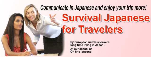 Survival Japanese Lessons for travelers to Japan