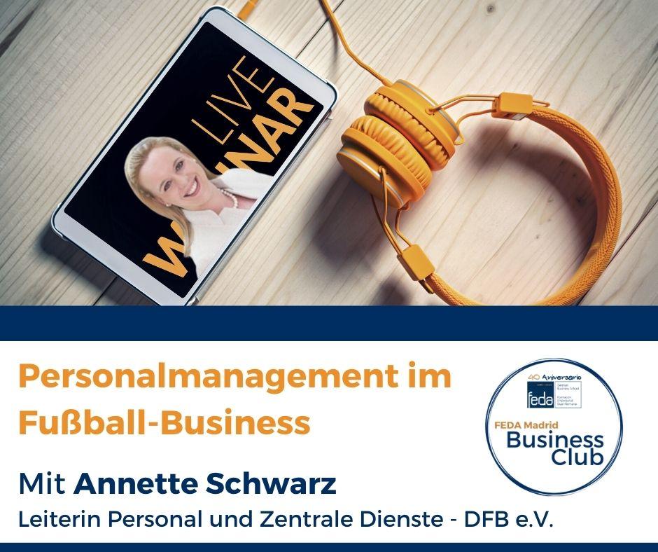 Annette Schwarz, Personalleiterin des Deutschen Fußball Bunds (DFB) im FEDA Madrid Business Club