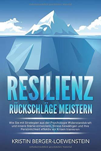 Cover des Buches Resilienz von Kartin Berger-Loewenstein.