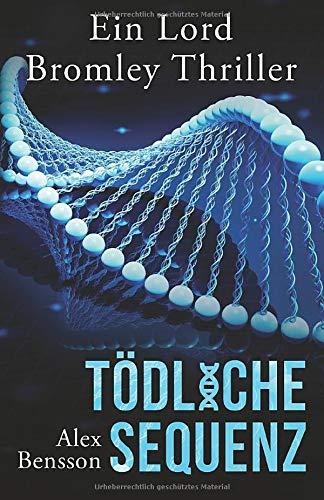Cover des Buches Tödliche Sequenz von Alex Bensson.