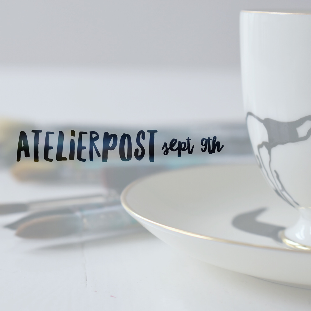The Atelierpost, my monthly newsletter, is back from its summer break and coming to grace your inbox TODAY!