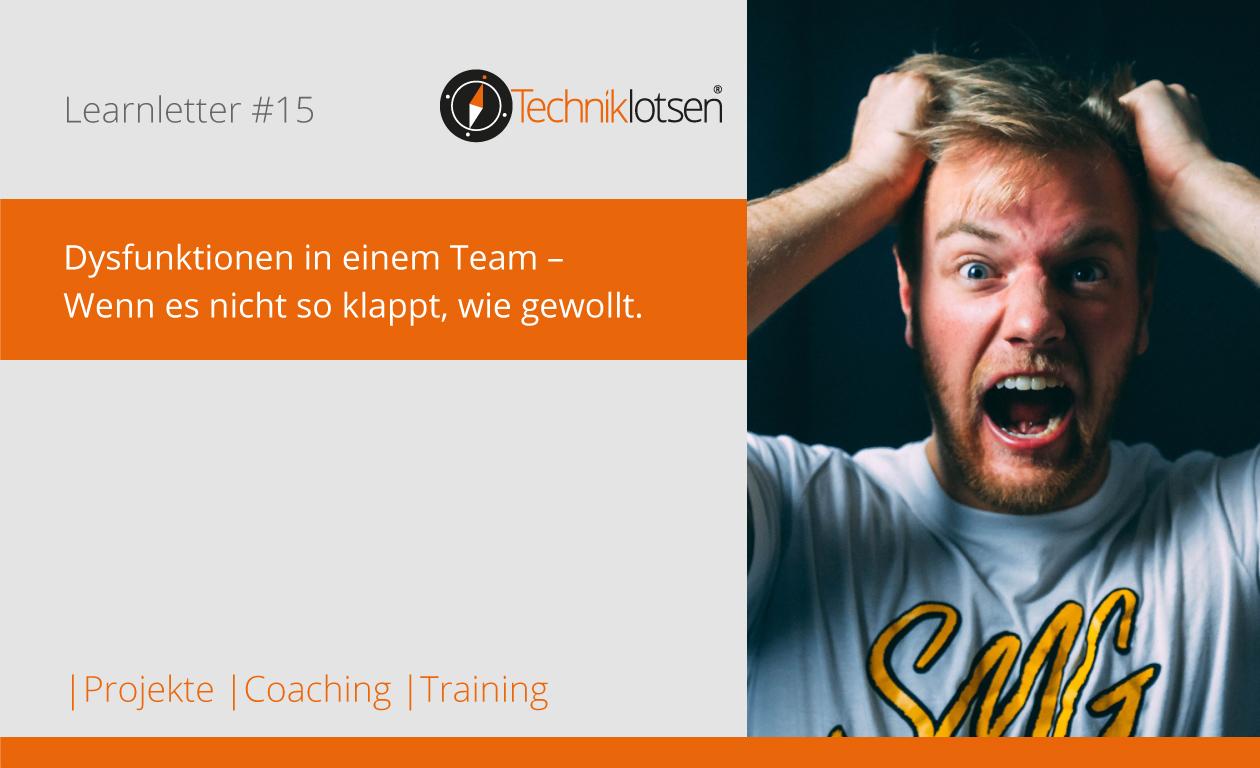 Dysfunktionen in einem Team – Wenn es nicht so klappt, wie gewollt.