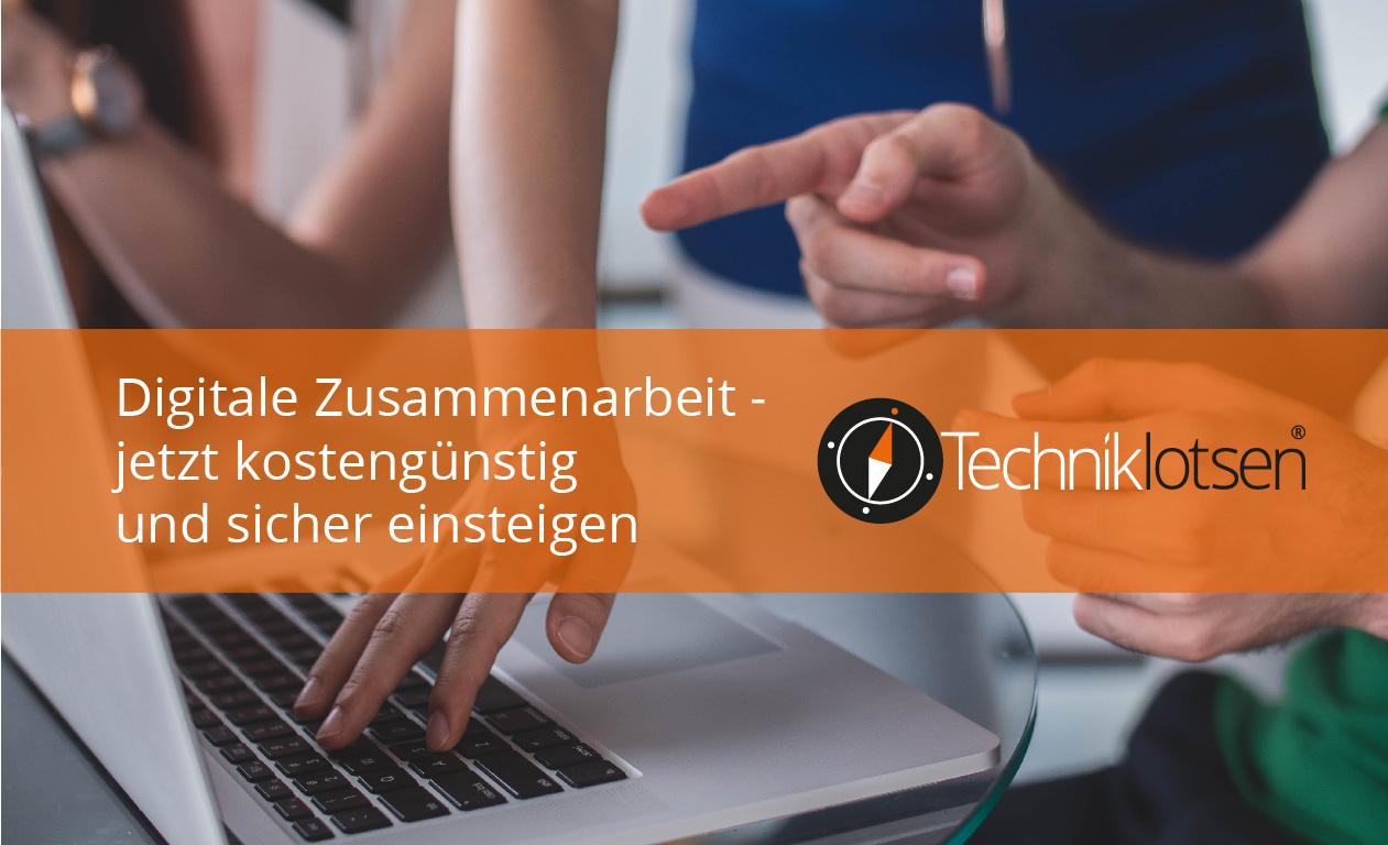 Digitale Zusammenarbeit - jetzt kostengünstig und sicher einsteigen
