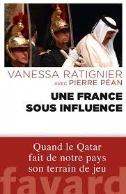 Une France sous influence, Vanessa Ratignier et Pierre Péan (2014)