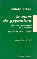 La mort de pygmalion, Claude Alzon (1974)