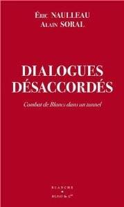 Dialogues désaccordés, Eric Nolleau et Alain Soral (2013)