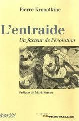 L'entraide, un facteur de l'évolution, Pierre Kropotkine (1906)