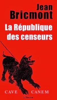 La République des censeurs, Jean Bricmont (2014)