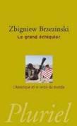 Le grand échiquier, Zbiniew Brzezinski (1997)
