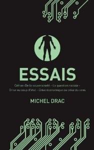 Essais, Michel Drac (2005-2009)